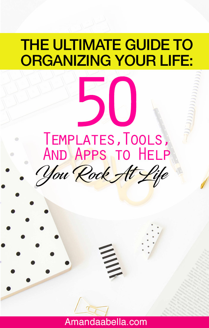 The Ultimate Guide to Help Organize Your Life- Amanda Abella
