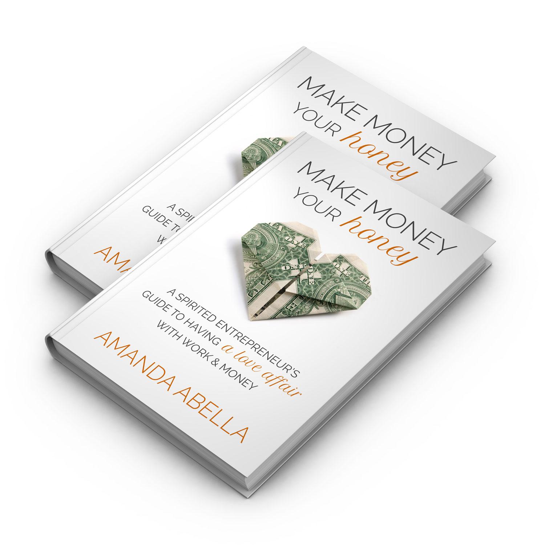 make money your honey pdf book amanda abella make money your honey