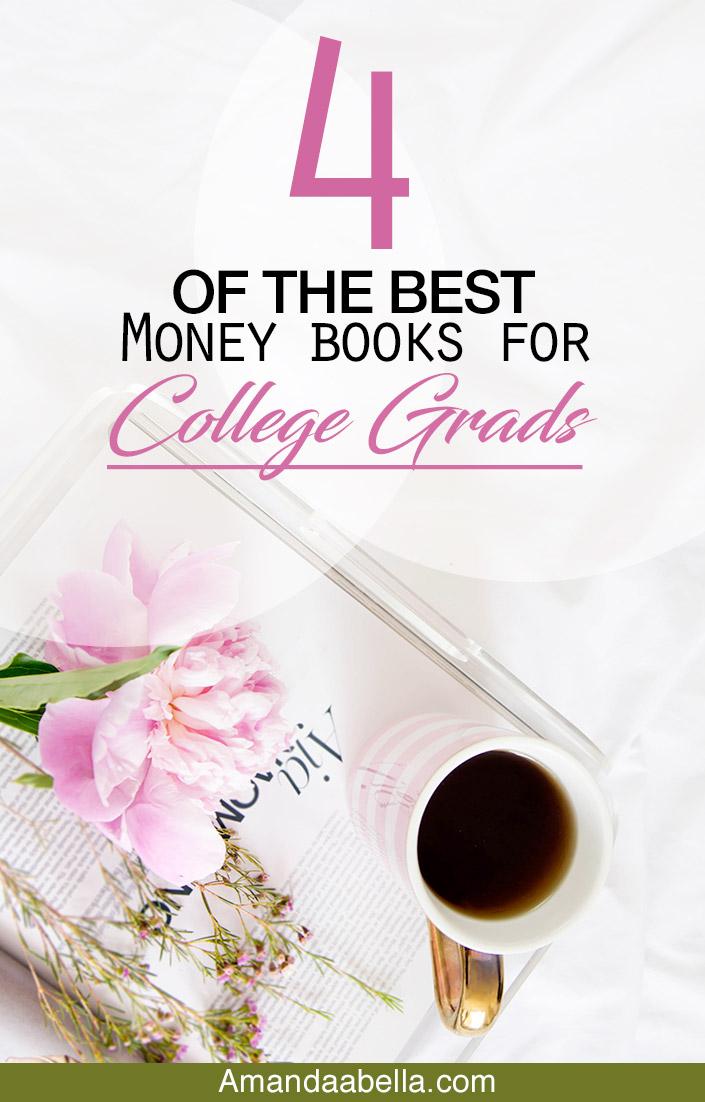 4 money books for the college grad in your life amanda abella