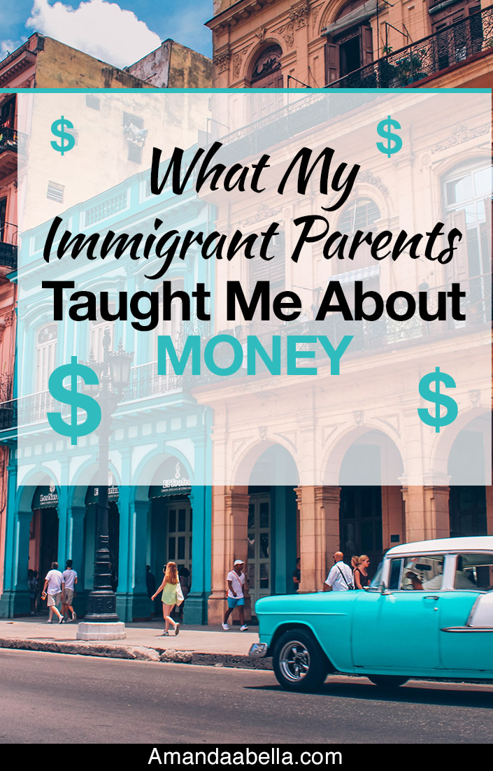 Immigrant Parents Taught Me About Money